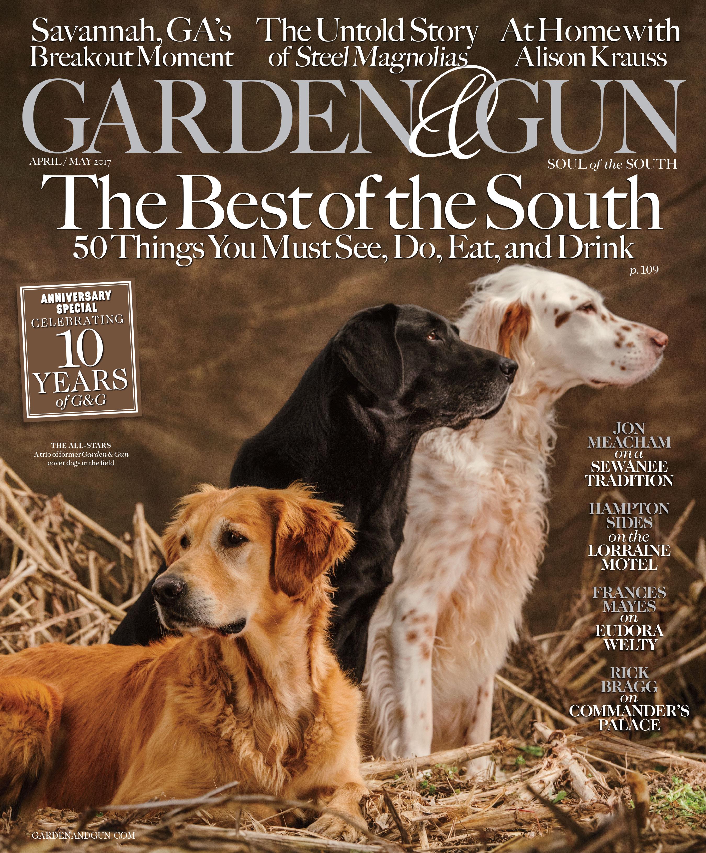 Garden & Gun Magazine\'s Three Secrets Of Success: Continued ...