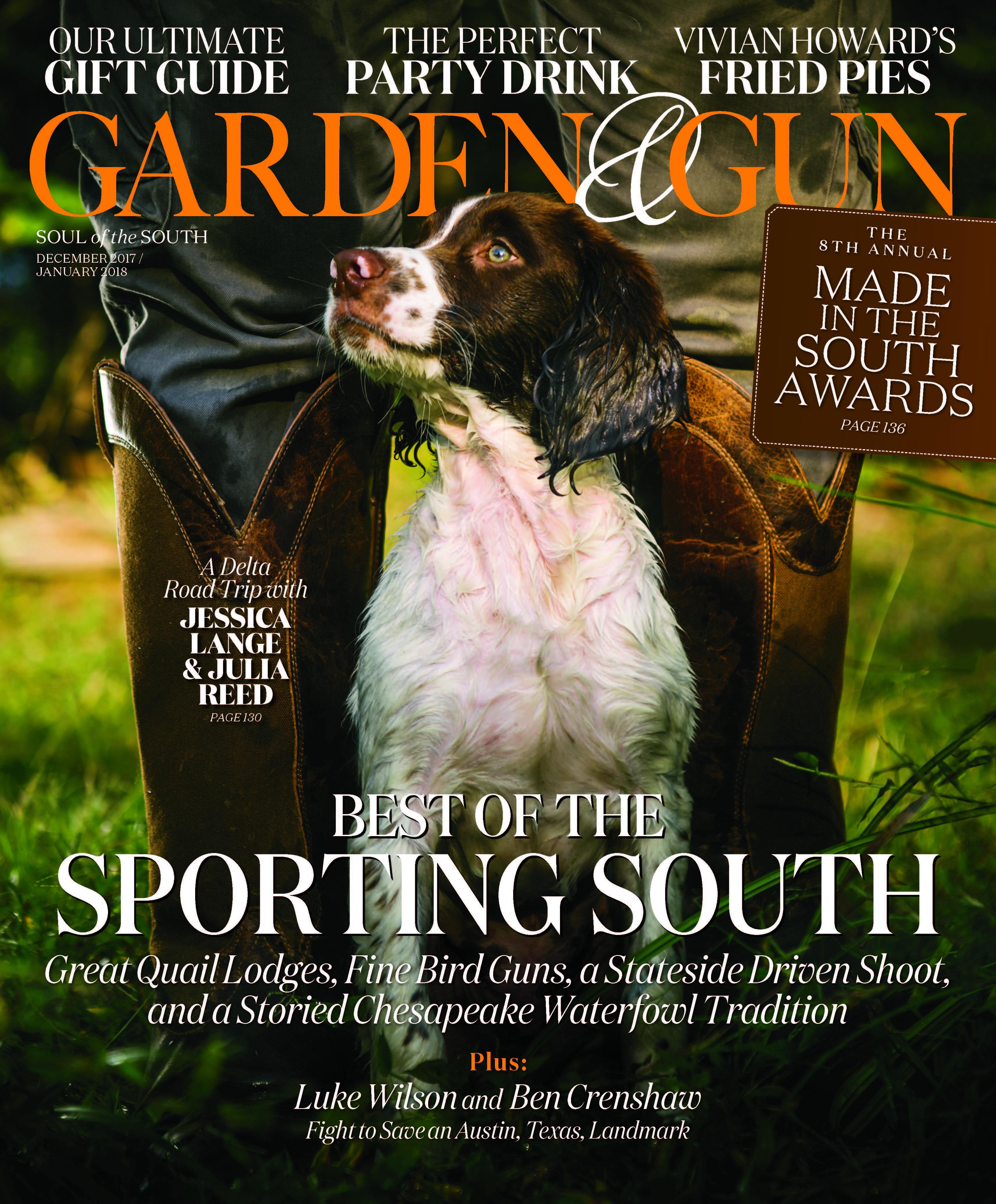 garden and gun magazine. Garden \u0026 Gun Magazine\u0027s Three Secrets Of Success: Continued Commitment To Content Excellence, Refreshing New Design, Always Putting The Reader First \u2013 And Magazine