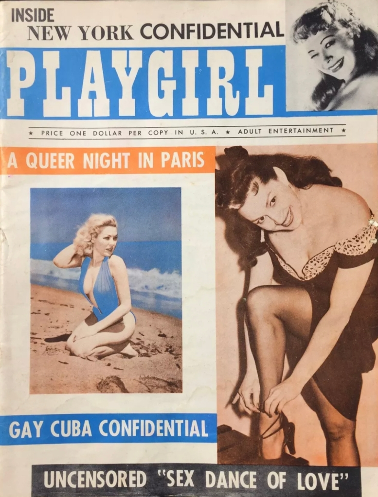 The original Playgirl magazine was a men's magazine circ. 1955