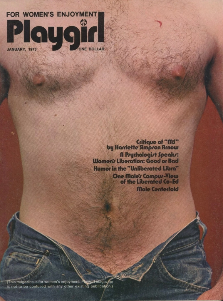 The very launch of Playgirl magazine as a women's magazine Jan. 1973